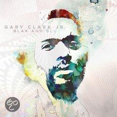 Blak & Blu - Gary Clark jr.