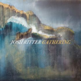 Josh Ritter - 'Gathering'